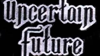 Uncertain Future - Consequences