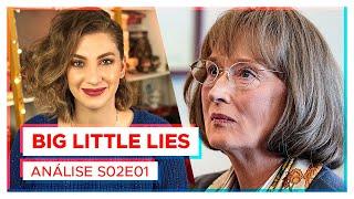 Meryl Streep em BIG LITTLE LIES | Crítica S02E01