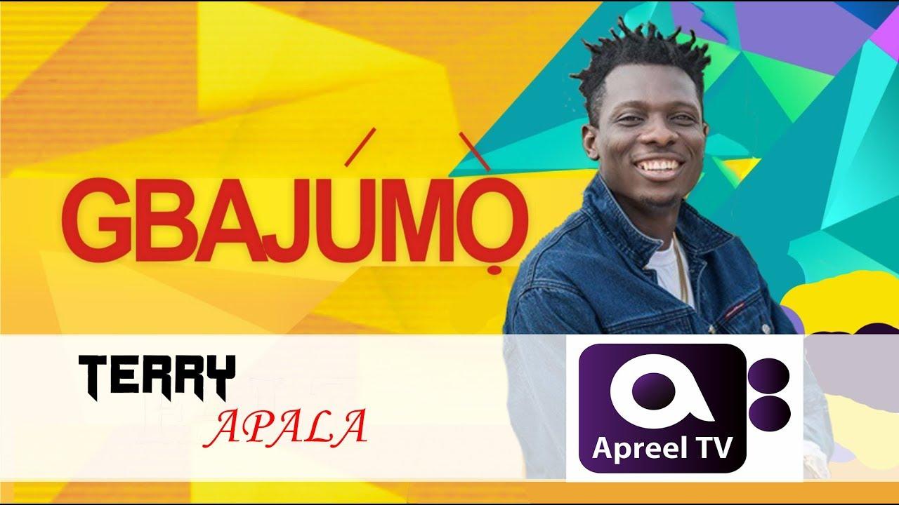 Download TERRY APALA on Gbajumo TV
