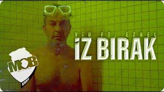 Vio feat. Ezhel - İz Bırak (Video)