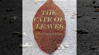 THE FATE OF LEAVES Book Trailer