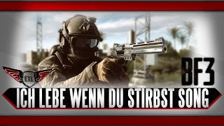 Ich lebe wenn du stirbst Battlefield 3  Song by Execute