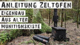ZELTOFEN AUS MUNITIONSKISTE - ANLEITUNG- Tent Stove for Canvas Lavvu (Tutorial)