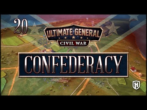 End of the Campaign | Confederate Campaign #20 - Ultimate General: Civil War