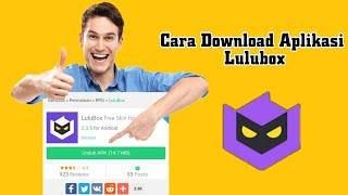 Gambar cover Cara Download Aplikasi Lulubox