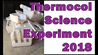Thermocol Science Experiment 2018
