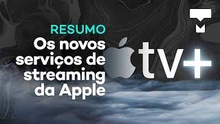 Resumo: conferência da Apple com Apple TV+, o streaming da Apple - TecMundo thumbnail