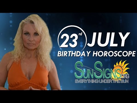 Birthday July 23rd Horoscope Personality Zodiac Sign Leo Astrology