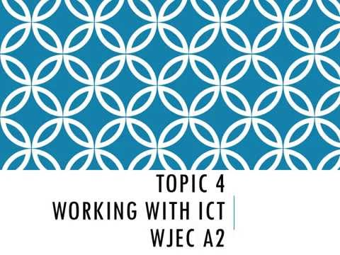 Working with ICT - A2 ICT WJEC