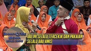 Download lagu Doa Ustadz Dhanu Untuk Ibu yg Selalu Tercekik dan Pakaian Selalu Bau Amis  - Siraman Qolbu (28/11)