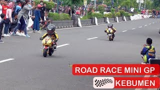 Aksi Keren Pembalap Cilik Road Race Mini GP Kebumen - Road Race for Millenial Road Safety Festival
