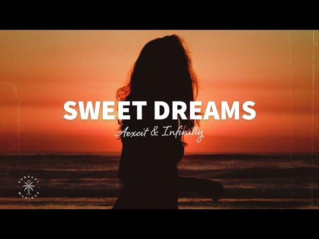 Aexcit & INFINITY - Sweet Dreams (Lyrics)