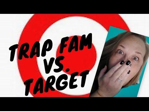 TRAP FAM VS. TARGET!!!