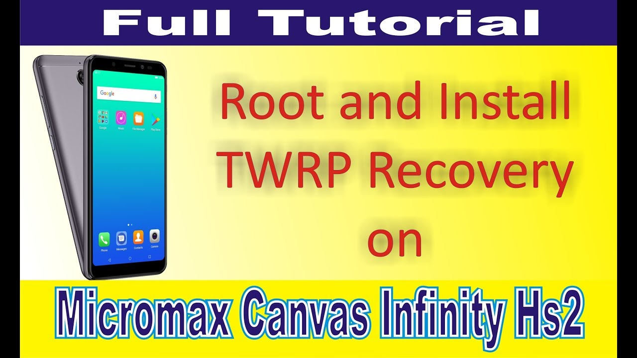 Micromax Canvas Infinity HS2 Root and Install TWRP Recovery