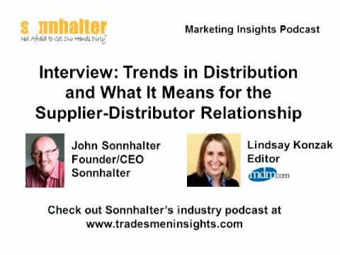 Distribution Trends & the Manufacturer-Distributor Relationship