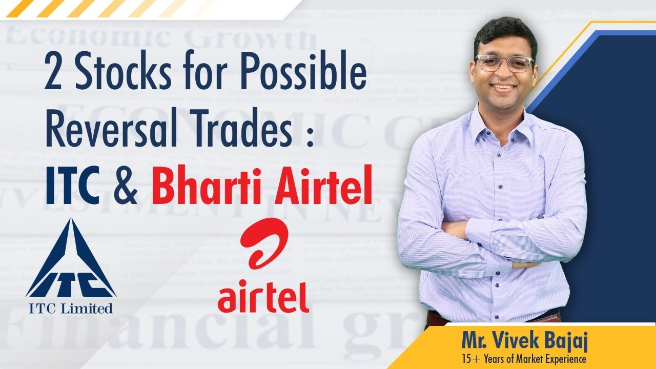 2 #Stocks for Possible Reversal #Trades : #ITC & Bharti #Airtel   #StockReview