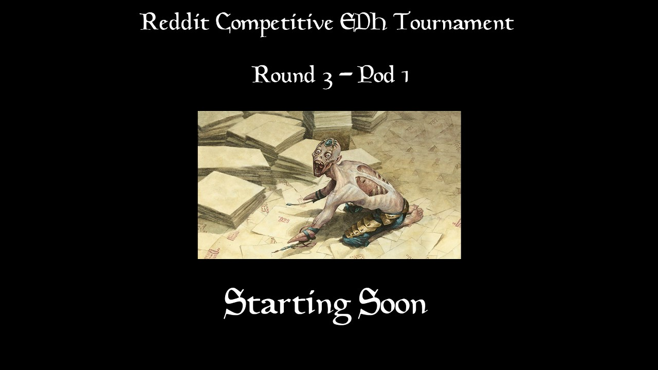 reddit competitive edh tournament stream round 3 pod 1 youtube