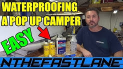 ▶️Inexpensive Pop Up Camper Waterproofing (How To)?️