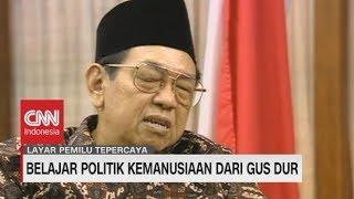 Belajar Politik Kemanusian dari Gus Dur