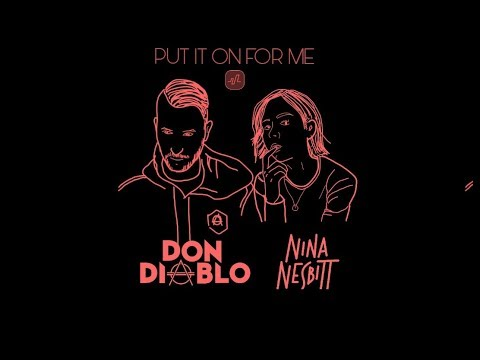 Don Diablo - Put It On For Me (feat. Nina Nesbitt) | Subtitulado (Español)