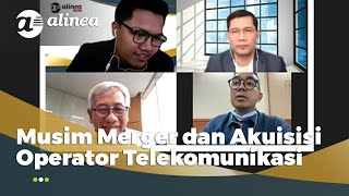 Musim Merger dan Akuisisi Operator Telekomunikasi