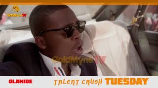 TALENT CRUSH OLAMIDE