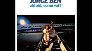 Jorge Ben Jor - A cegonha me deixou