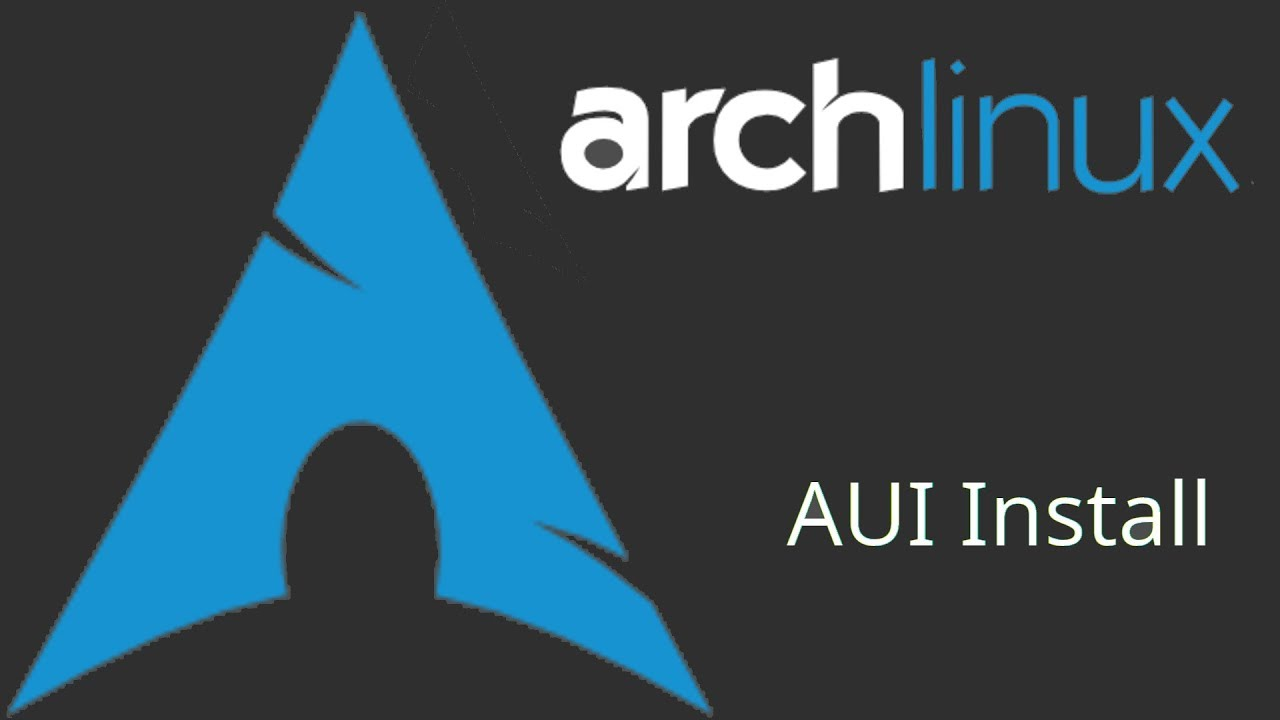 Tutorial how to easily install arch linux with the aui script in tutorial how to easily install arch linux with the aui script in 2017 baditri Choice Image