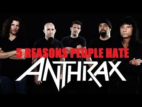 5 Reasons People Hate ANTHRAX