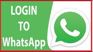 Whatsapp Login Sign In 2020 | Whatsapp App Login | Whatsapp.com