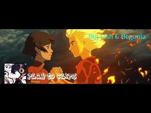 """аниме клип """"Big Fish & Begonia"""""""