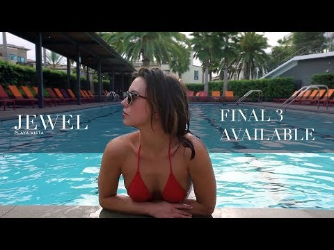 JEWEL Playa Vista | Final 3 Luxury Residences Availbale Now