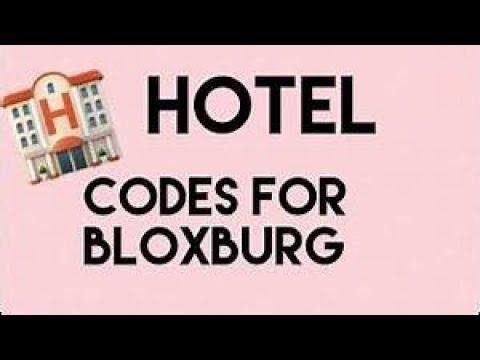 Hotel Codes Roblox Bloxburg Youtube