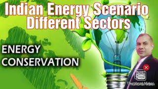 EnCon_Live Session-08: Indian Energy Scenario & Different Sectors | Hindi | English