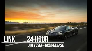 Jim Yosef - Link [NCS 24 HOUR]