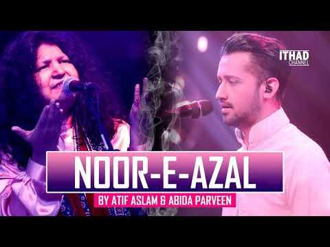 Noor E Azal By Sajida Parveen & Atif Aslam