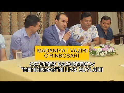 "Madaniyat vaziri o'rinbosari - Ozodbek Nazarbekov ""Mendirman""ni LIVE kuyladi!"