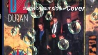 Duran Duran - Shadows on your side cover