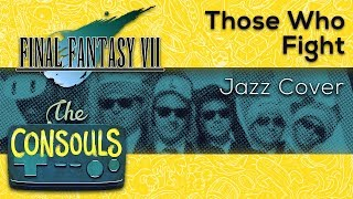 Those Who Fight (Final Fantasy VII) - The Consouls
