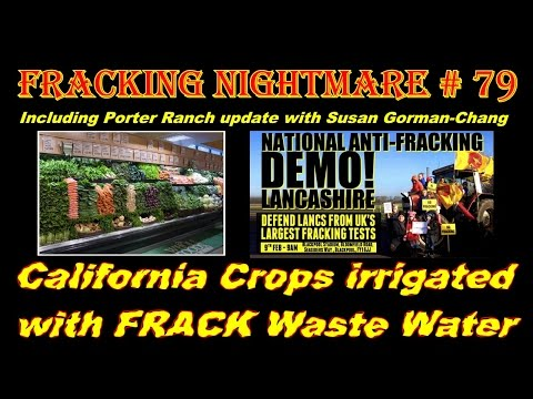 Fracking Nightmare - Episode 79 : FRACK Water for Irrigation!