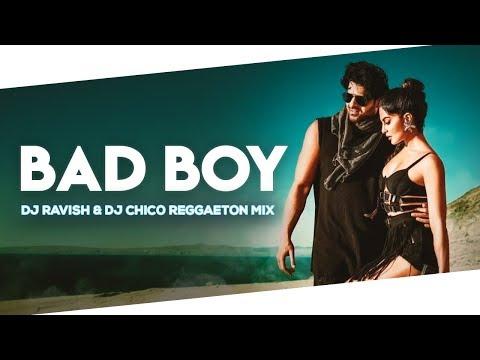 bad-boy-|-saaho-|-reggaeton-mix-|-dj-ravish-&-dj-chico