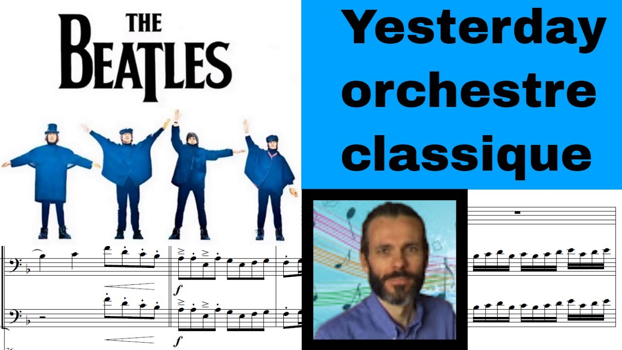 Yesterday Beatles orchestre classique