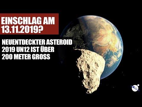 Einschlag am 13.11.2019? - Neuentdeckter Asteroid 2019 UN12 ist über 200 Meter gross