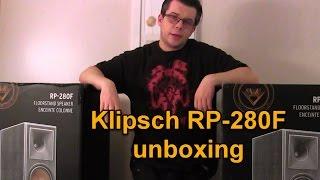 Klipsch Rp 280F Unboxing