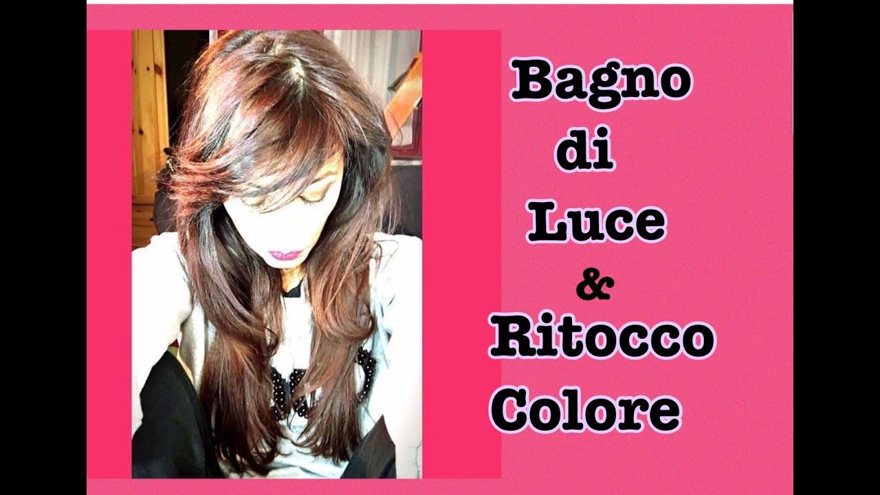 COME FACCIO IL BAGNO DI LUCE E IL RITOCCO COLORE ? - YouTube