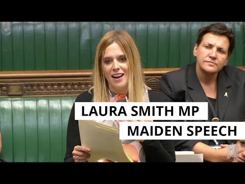 Laura Smith MP - Maiden Speech in Parliament
