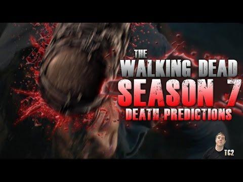 The Walking Dead Season 7 Death Predictions!