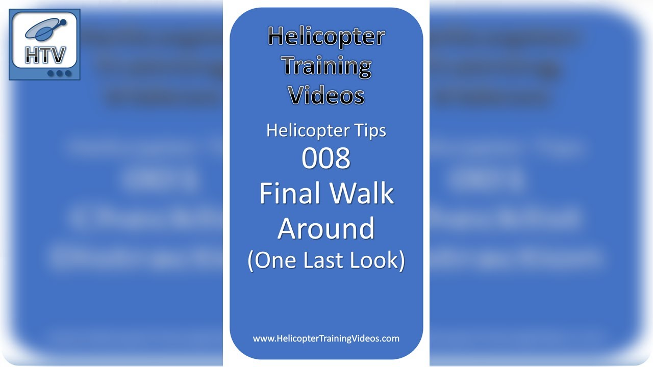 Helicopter Tips 008 - Final Walk Around #Shorts