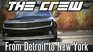 The Crew Gameplay (Beta) #1 - Driving from Detroit to New York