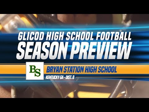 Bryan Station High School - 2019 GLICOD Team Season Preview